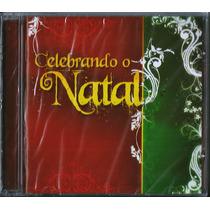 Cd Celebrando O Natal - Mk Music [original]