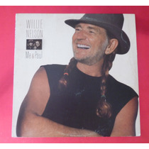 Willie Nelson - Me And Paul (1985) Lp
