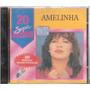Amelinha 20 Super Sucessos- Cd Original