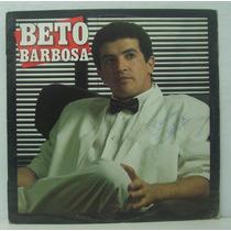 Lp Beto Barbosa - Louca Magia - 1988 - Continental