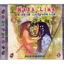 Cd Mara Lima E Seus Amiguinhos - Vol 3 | Bônus Playback