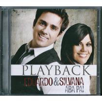 Playback Eduardo E Silvana - Aba Pai [original]