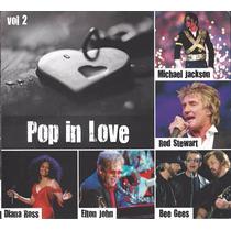 Cd Pop In Love Vol.2 Coletânea Bee Gees Rod Stewart Tornero