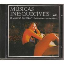 Músicas Inesquecíveis Vol. 1 - Lacrado - Novo - O + Barato!!