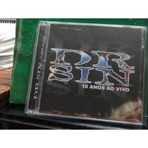 Cd - Dr. Sin - 10 Anos Ao Vivo - Duplo