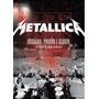 Dvd Metallica - Orgulho, Paixão E Glória ( Live In México )