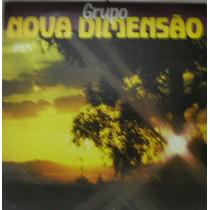 Lp Grupo Nova Dimensão - Presença - Som E Louvores - 1993