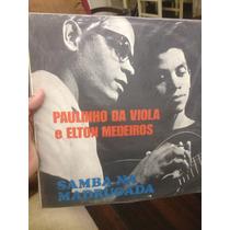 Lp Paulinho Da Viola E Élton Medeiros - Samba Na Madrugada