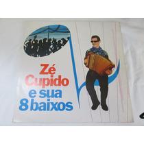 Lp Zé Cupido - E Sua 8 Baixos (1975)