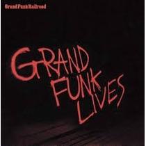 Cd - Grand Funk Railroad - Lives