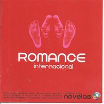 Cd - Romance Internacional - O Melhor Das Novelas - Lacrado