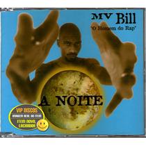 Mv Bill Cd Single Promo A Noite - Raro