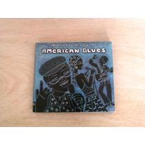 Putumayo Presents American Blues Frete Grátis