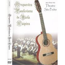 Dvd Orquestra Paulistana De Viola Caipira