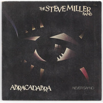 The Steve Miller Band-compacto-abracadabra-lp-vinil