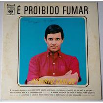 Lp Roberto Carlos - É Proibido Fumar - 1971 - Disco De Vinil