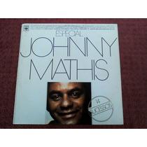 Lp Vinil Johnny Mathis - Especial - 14 Sucessos