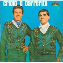 Lp Criolo E Barrerito - Nosso Juramento - Mourao Da Porteira