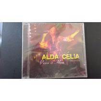 Cd Alda Célia - Posso Ir Alélm - Raríssimo