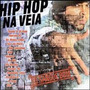 Cd-hip Hop Na Veia
