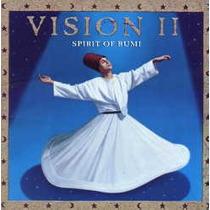 3799 The Vision Ii - Spirit Of Rumi - Frete Gratis