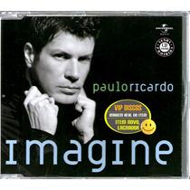 Paulo Ricardo Rpm Cd Single Imagine 2 Versões - Raro
