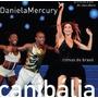 Cd - Daniela Mercury - Canibália Ao Vivo Copacabana- Lacrado