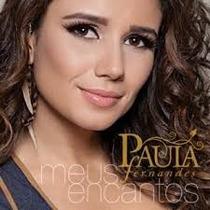 Cd Paula Fernandes - Meus Encantos