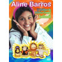 Dvd Aline Barros - O Melhor Da Música Gospel Infantil.