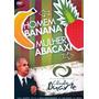 Dvd Homem Banana Mulher Abacaxi - Pr. Cláudio Duarte