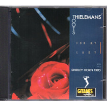 Cd Toots Thielemans- For My Lady/ With The Shirley Horn Trio