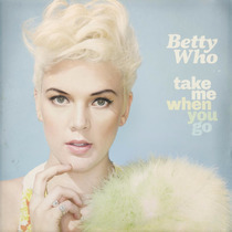 Cd Betty Who Take Me When You Go {import} Novo Lacrado