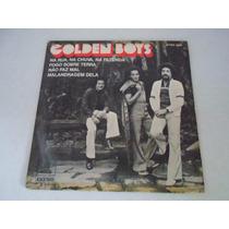 Compacto Duplo/golden Boys/na Rua,na Chuva,na Fazenda/ 1974