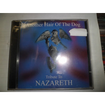 Cd Nacional - Tribute To Nazareth - Another Hair Of The Dog