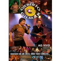 Gilberto E Gilmar - Ao Vivo Gravado No Circo - Lacrado