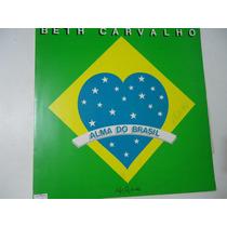 Disco De Vinil Lp Beth Carvalho Alma Do Brasil Lindoooooooo
