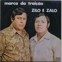 Lp Zilo E Zalo (a Marca Da Traição)