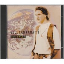 Gell Campanatti - Cd Trilhas - 1994 - Seminovo