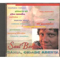 Cd Saul Barbosa - Bahia, Cidade Aberta ´part Caetano Veloso