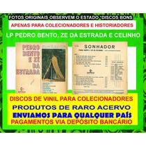 Lp Vinil Pedro Bento E Ze Da Estr Discos Para Colecionadores