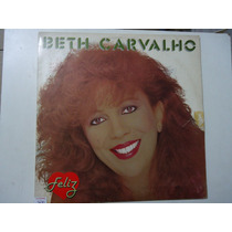 Disco De Vinil Lp Beth Carvalho Feliz Lindoooooooo