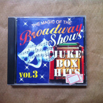Cd The Magic Of The Broadway Shows Juke Box Hits Vol 3