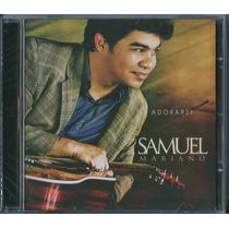 Cd Samuel Mariano - Adorarei * Bônus Playback