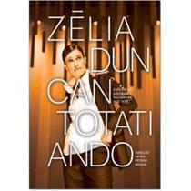 Dvd Zélia Duncan - Totatiando (984933)