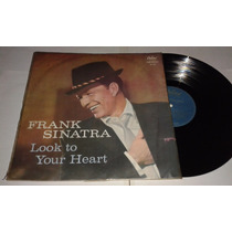 Lp Vinil Frank Sinatra Look To Your Heart (imperdível)
