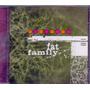 Cd Fat Family - Lilás - Novo***