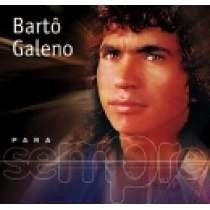 Cd Bartô Galeno - Para Sempre - Novo E Lacrado