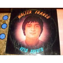 Lp Walter Franco - Vela Aberta (80)c/ Hinds ( Terço)+encarte