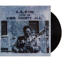 Lp Vinil Bb King Live In Cook County Jail Novo Lacrado