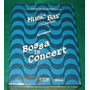 Box Set Cd + Dvd Bossa In Concert Music Bar Frete Grátis